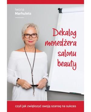 """Książka - """"Dekalog Menadżera Salonu Beauty"""""""